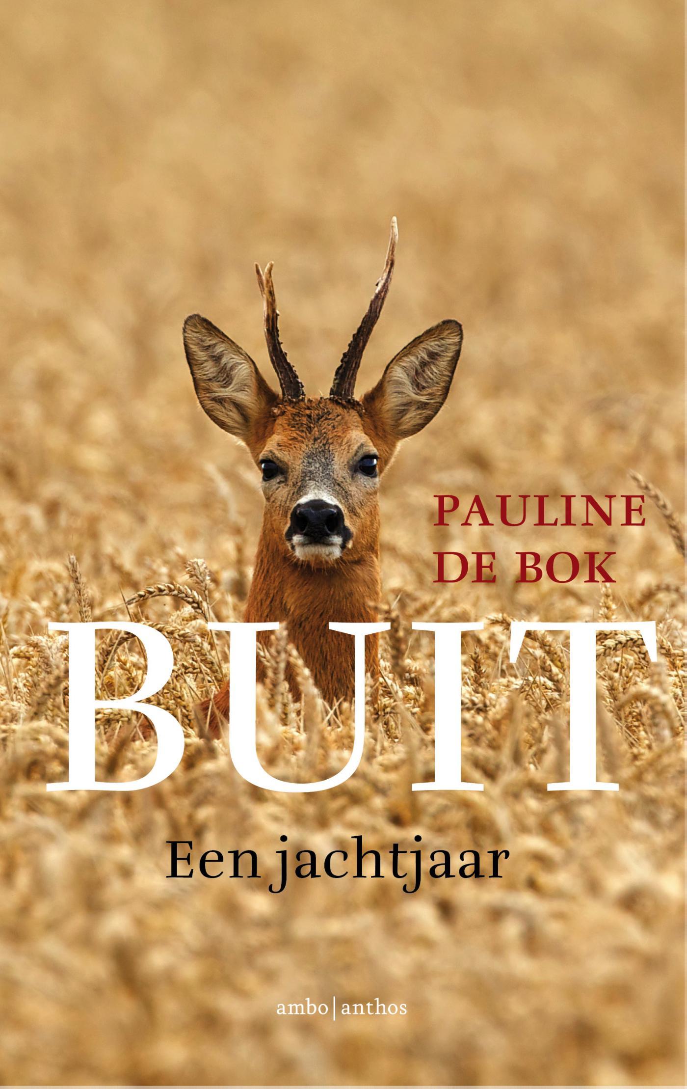 Buit   Pauline de Bok 9789026332661  Ambo, Anthos   Natuurgidsen Reisinformatie algemeen