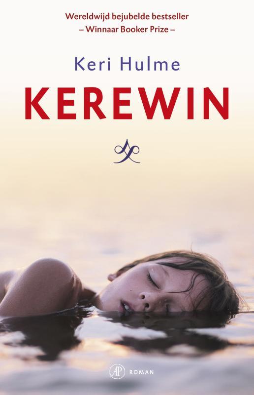 Kerewin | Keri Hulme 9789029505925  Singel   Reisverhalen Nieuw Zeeland