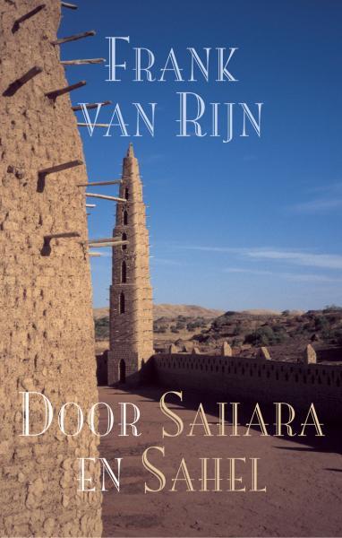Door Sahara en Sahel 9789038913599 Rijn Elmar   Fietsgidsen Noord-Afrika en de Sahel-landen