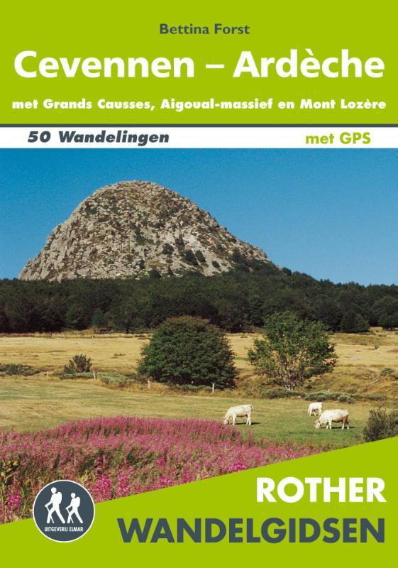 Cevennen, Ardèche - Rother Wandelgids 9789038925592  Elmar RWG  Wandelgidsen Rhône, Franse Alpen, Corsica