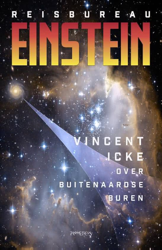 Reisbureau Einstein | Vincent Icke 9789044633498 Vincent Icke Prometheus   Reisgidsen Universum (Heelal)