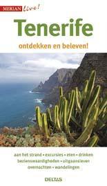Tenerife 9789044742510  Deltas Merian Live reisgidsjes  Reisgidsen Tenerife