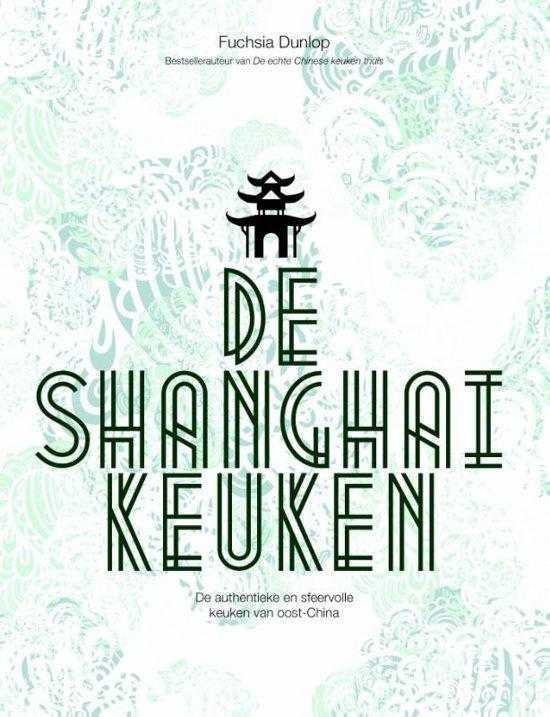 De Shanghai Keuken 9789045208978 Fuchsia Dunlop Karakter   Culinaire reisgidsen China (Tibet: zie Himalaya)