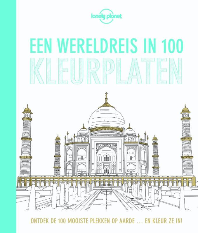 Lonely Planet: Een wereldreis in 100 kleurplaten 9789045209777  Karakter   Reisgidsen Wereld als geheel