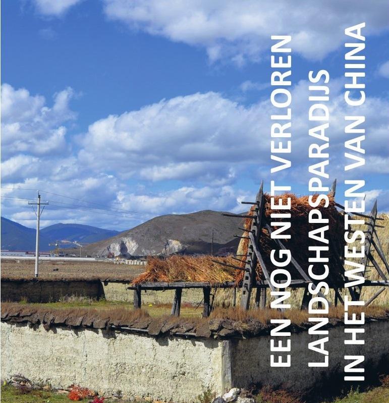 Een nog niet verloren landschapsparadijs in het westen van China 9789051799422 Maarten Ridderbos Gopher Publishers   Fietsgidsen, Reisverhalen China (Tibet: zie Himalaya)