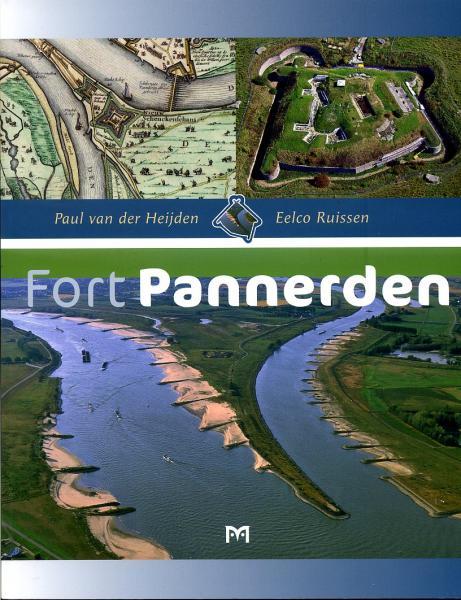 Fort Pannerden 9789053453841 Heijden, P. van der en E. Ruissen Matrijs   Landeninformatie Nijmegen en het Rivierengebied