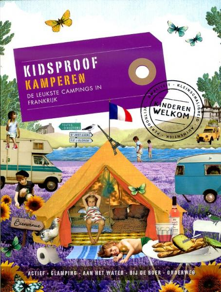 Kidsproof kamperen 9789057676000  Mo Media   Campinggidsen, Reizen met kinderen Frankrijk
