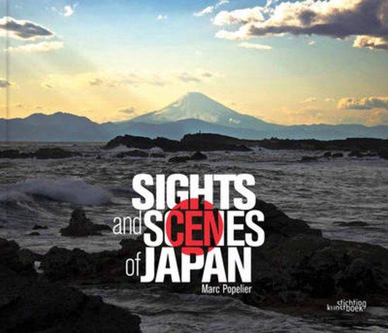 Sights and Scenes of Japan   Marc Popelier 9789058565617  Stichting Kunstboek België   Fotoboeken Japan