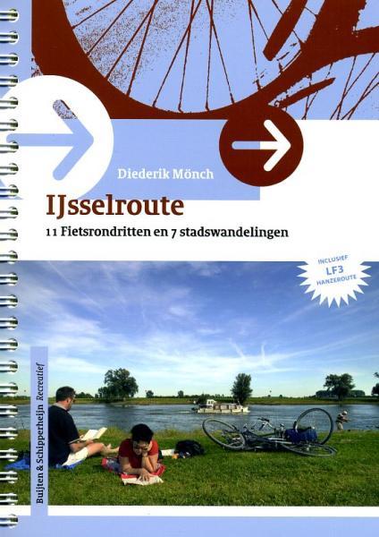 IJsselroute - vakantietochten op de fiets 9789058814074 Diederik Mönch Buijten & Schipperheijn   Fietsgidsen Gelderse IJssel en Achterhoek, Kop van Overijssel, Vecht & Salland