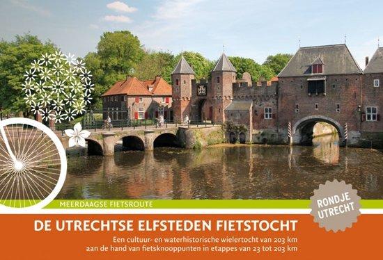 De Utrechtse Elfsteden Fietstocht 9789058819772  Buijten & Schipperheijn   Fietsgidsen Utrecht