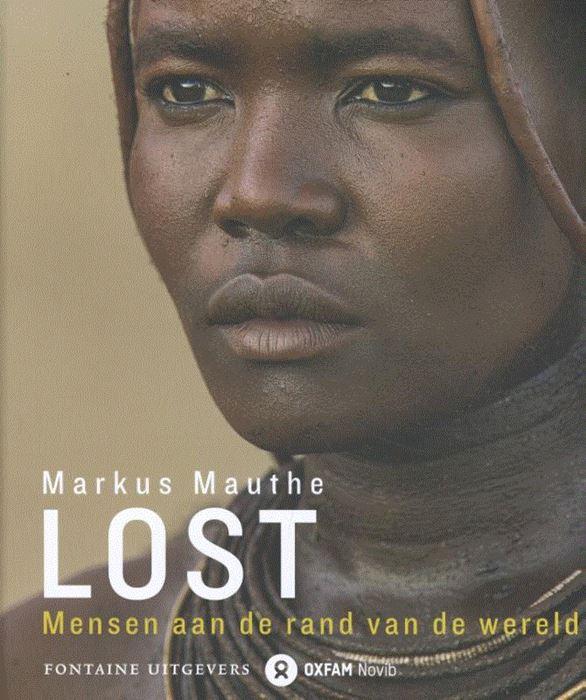 Lost   Markus Mauthe 9789059569065 Markus Mauthe Fontaine Oxfam Novib  Fotoboeken, Landeninformatie Wereld als geheel