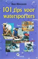 101 tips voor watersporters 9789064104305 Hans Mühlbauer Hollandia   Watersportboeken Reisinformatie algemeen