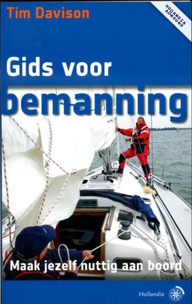 Gids voor bemanning 9789064105425 Tim Davison Hollandia   Watersportboeken Reisinformatie algemeen