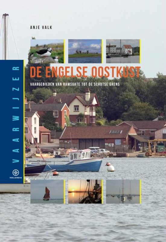 Engelse Oostkust 9789064106422  Hollandia Vaarwijzers  Watersportboeken Oost-Engeland, Lincolnshire, Norfolk, Suffolk, Cambridge