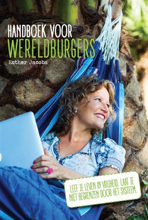 Handboek voor wereldburgers | Esther Jacobs 9789065239716 Esther Jacobs Van Brug   Reisgidsen Wereld als geheel