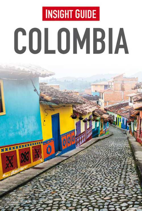Insight Guide Colombia | reisgids (Nederlandstalig) 9789066554665  Cambium Insight Guides/ Ned.  Reisgidsen Colombia