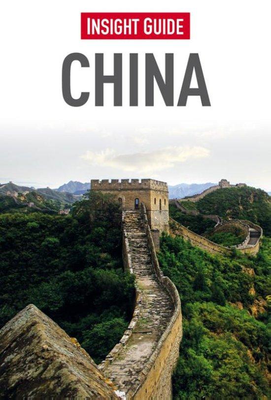 Insight Guide China | reisgids (Nederlandstalig) 9789066554672  Cambium Insight Guides/ Ned.  Reisgidsen China (Tibet: zie Himalaya)
