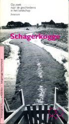 AR 01  Schagerkogge 9789073104105  Rijksdienst Oudheidkundig Bodemonderzoek Archeologische fietsroutes  Fietsgidsen, Historische reisgidsen Noord-Holland
