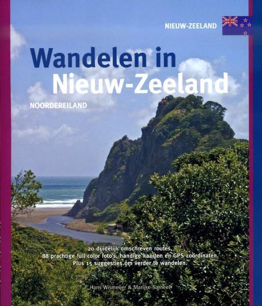 Wandelen in Nieuw-Zeeland: Noordereiland 9789078194156  Smaakmakers / One Day Walks   Wandelgidsen Nieuw Zeeland