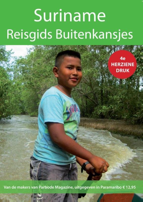 Suriname Buitenkansjes 9789079557080  Parbode   Reisgidsen Suriname, Frans en Brits Guyana