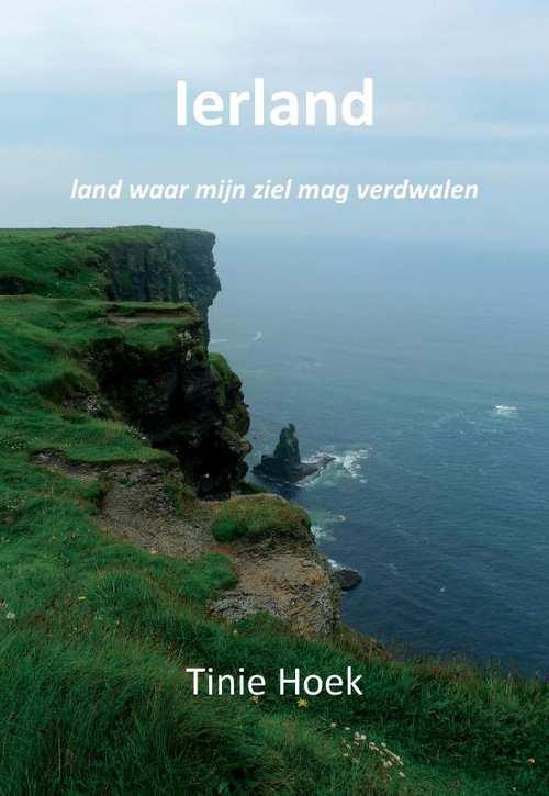 Ierland   Tinie Hoek 9789082316124 Tinie Hoek Andromeda   Reisgidsen Ierland