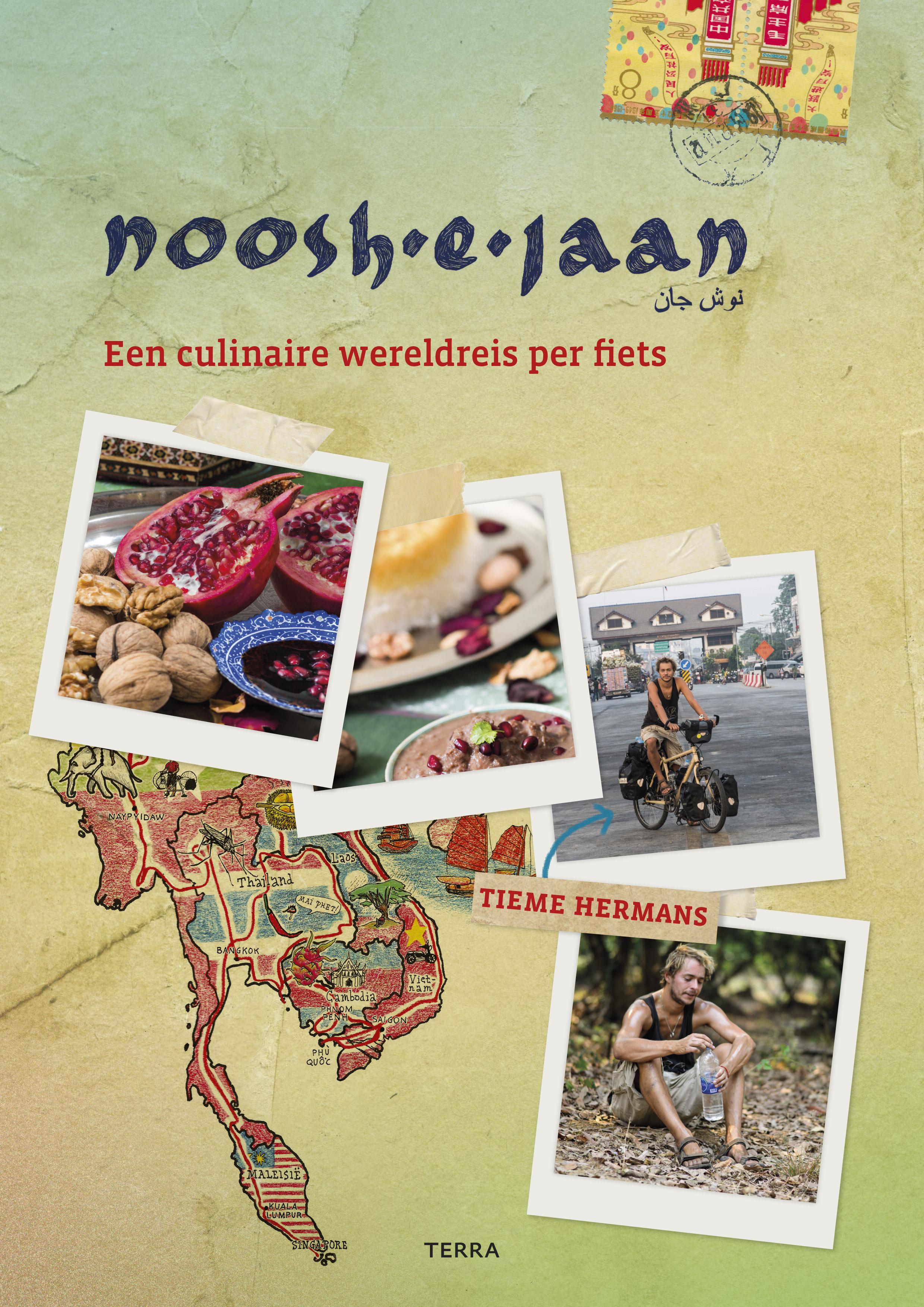 Noosh-e-Jaan | Tieme Hermans 9789089897688 Tieme Hermans Terra   Culinaire reisgidsen, Fietsgidsen Azië, Wereld als geheel