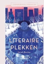 Literaire Plekken | Sarah Baxter 9789089897862  Terra   Cadeau-artikelen, Reisgidsen Wereld als geheel