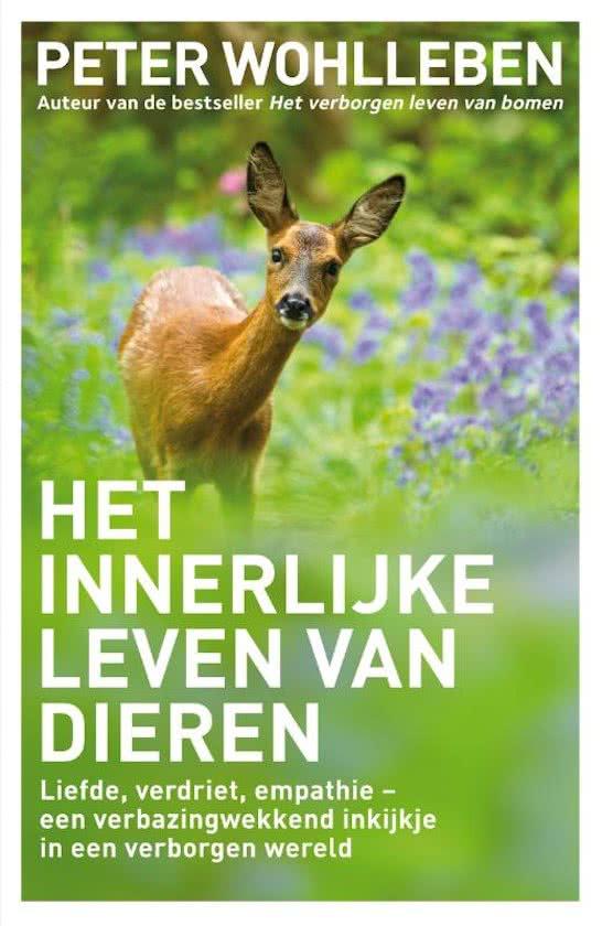 Het innerlijke leven van dieren   Peter Wohlleben 9789400508125 Peter Wohlleben Bruna   Natuurgidsen Reisinformatie algemeen