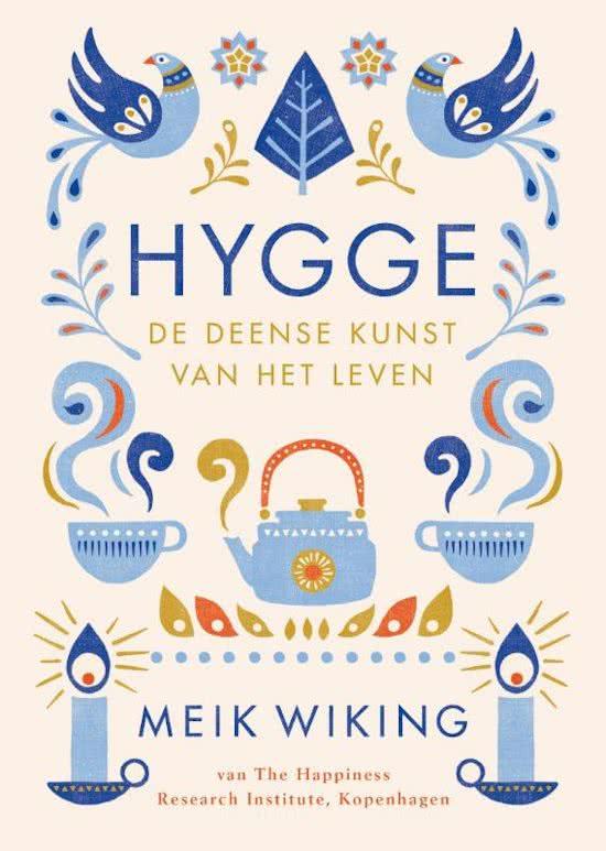 Hygge - de Deense kunst van het leven | Meik Wiking 9789400508187 Meik Wiking Bruna   Landeninformatie Denemarken