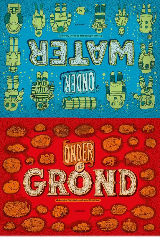 Onder de grond / Onder water 9789401426275  Lannoo   Kinderboeken, Watersportboeken Reisinformatie algemeen
