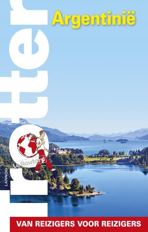 Trotter Argentinië 9789401431774  Lannoo Trotter  Reisgidsen Zuidelijk Zuid-Amerika en Antarctica