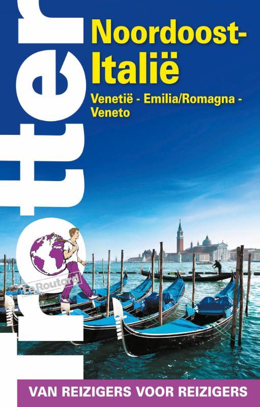 Trotter Noordoost-Italie 9789401431958  Lannoo Trotter  Reisgidsen Zuidtirol, Dolomieten, Friuli, Venetië, Emilia-Romagna