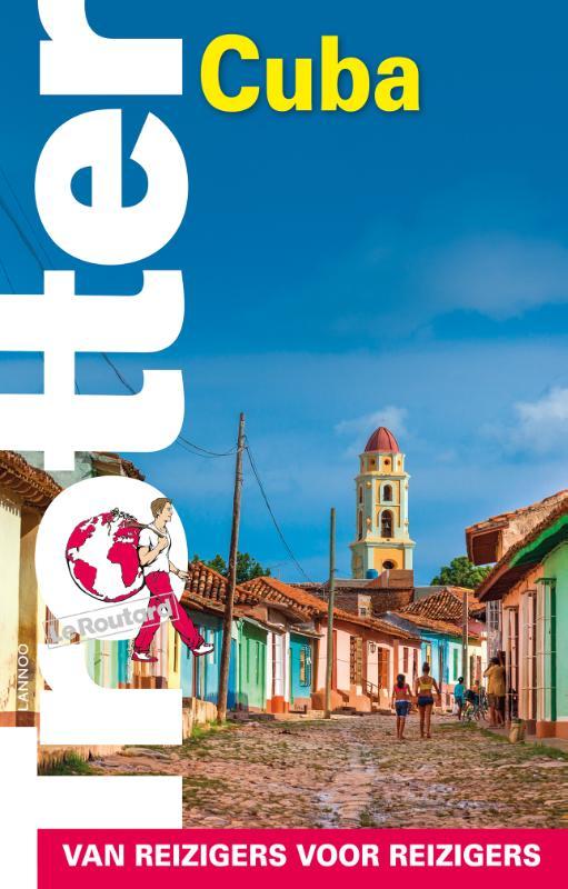 Trotter Cuba 9789401440042  Lannoo Trotter  Reisgidsen Cuba