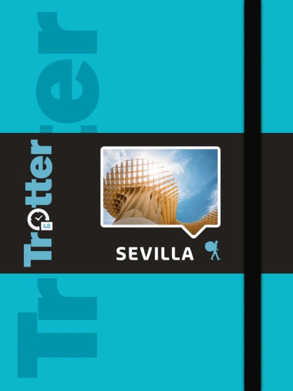 Trotter City Sevilla 9789401440158  Lannoo Trotter  Reisgidsen Sevilla