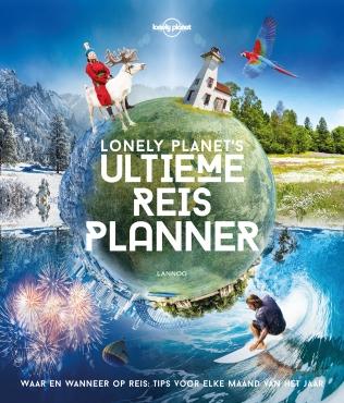 Lonely Planet's ultieme reisplanner 9789401443012  Lannoo   Reisgidsen Wereld als geheel