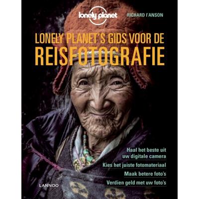 Lonely Planet's gids voor de reisfotografie 9789401453233  Lannoo   Cadeau-artikelen, Fotoboeken Reisinformatie algemeen