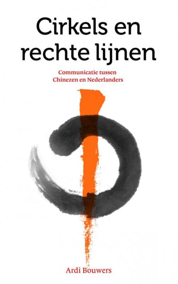 Cirkels en rechte lijnen 9789402144550 Ardi Bouwers Brave New Books   Landeninformatie China (Tibet: zie Himalaya)