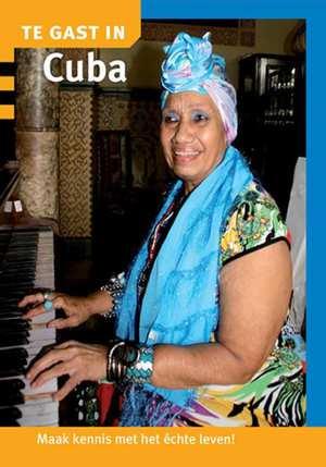 Te Gast In Cuba 9789460160622  Informatie Verre Reizen   Landeninformatie Cuba