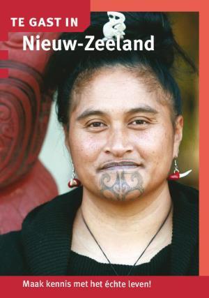 Te Gast In Nieuw-Zeeland 9789460160875  Informatie Verre Reizen   Landeninformatie Nieuw Zeeland