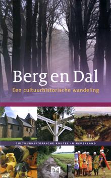 Berg en Dal. Een cultuurhistorische wandeling 9789461480019 Paul van der Heijden Matrijs Cultuurhistorische Routes  Historische reisgidsen, Wandelgidsen Nijmegen en het Rivierengebied