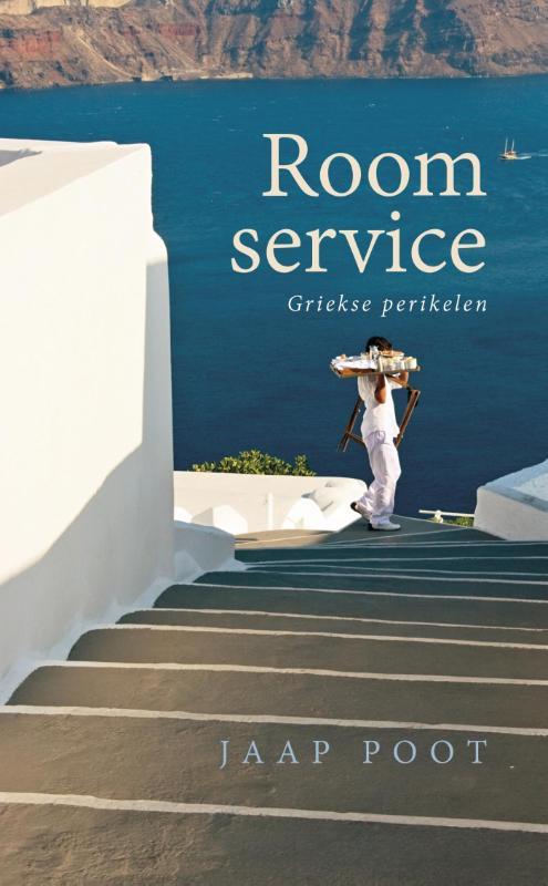 Roomservice | Jaap Poot 9789461550569 Jaap Poot B for Books   Reisverhalen Griekenland