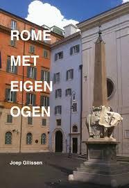 Rome met eigen ogen 9789463230353 Gilissen, Joep Boekengilde   Reisgidsen Rome, Abruzzen