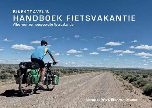 Handboek fietsvakantie 9789463453752 Marco de Wit & Ellen van Drunen Pumbo   Fietsgidsen, Meerdaagse fietsvakanties Reisinformatie algemeen