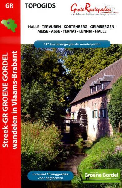 Streek GR Groene Gordel | wandelgids 9789490156282  Grote Routepaden Topogidsen  Meerdaagse wandelroutes, Wandelgidsen Vlaanderen & Brussel
