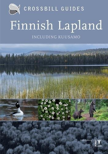 Finnish Lapland   natuurreisgids 9789491648120  Crossbill Guides Foundation / KNNV Nature Guides  Natuurgidsen Finland