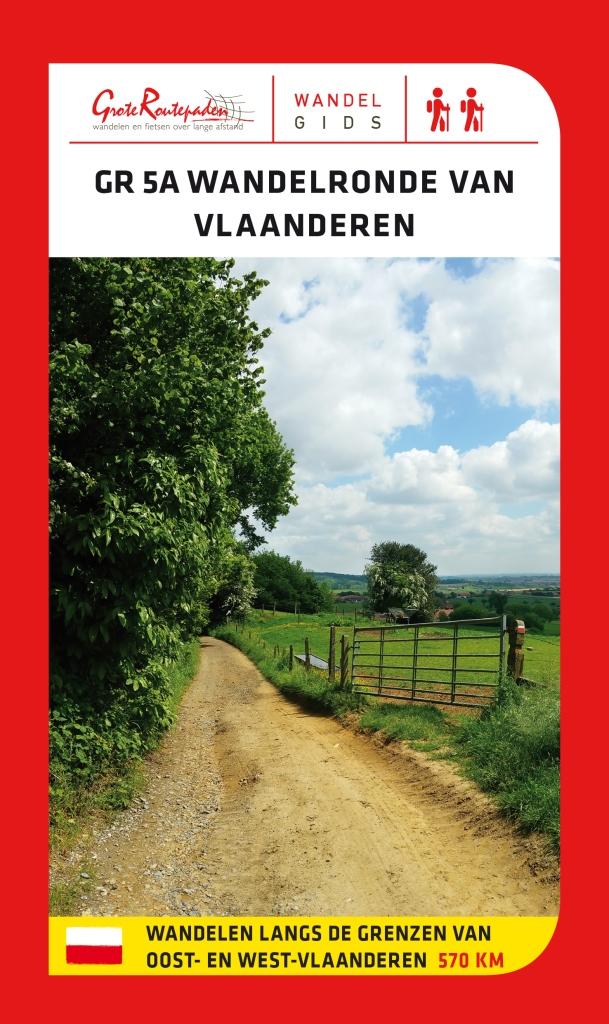 GR-5a Wandelronde van Vlaanderen 9789492608031  Grote Routepaden Topogidsen  Meerdaagse wandelroutes, Wandelgidsen Vlaanderen & Brussel