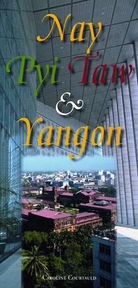 Nay Pyi Taw & Yangon Map: Myanmar's Principal Cities 9789622178427  Odyssey   Stadsplattegronden Birma (Myanmar)